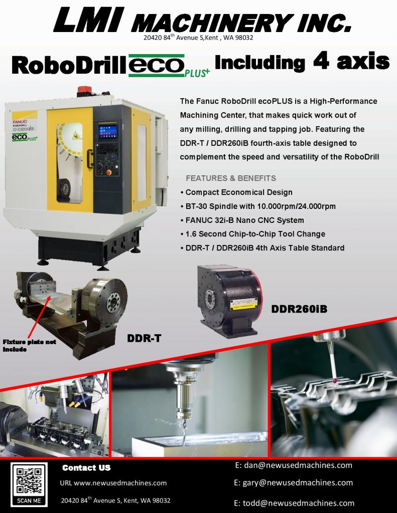 The Fanuc RoboDrill ecoPLUS is a High-Performance Machining Center, that makes quick work out of any milling, drilling and tapping job. Featuring the DDR-T / DDR260iB fourth-axis table designed to complement the speed and versatility of the RoboDrill